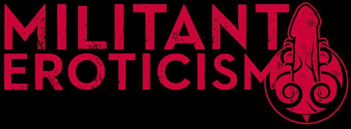 Militant Eroticism with Aden Ardennes. militanteroticism.com